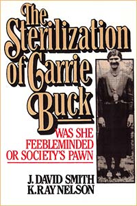 The Sterilization of Carrie Buck