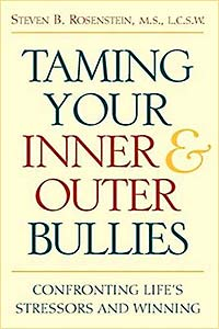 Taming Your Inner & Outer Bullies