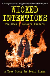 Wicked Intentions: The Sheila LaBarre Murders