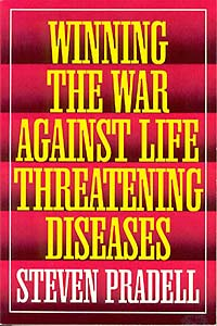 Winning the War Against Life-Threatening Diseases
